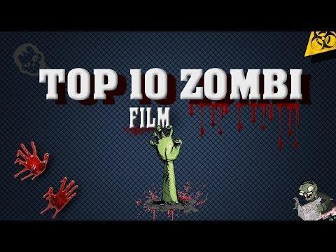 TOP 10 ZOMBI FILM
