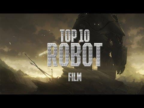 Top 10 Robot - 10 Legjobb Robotos Film